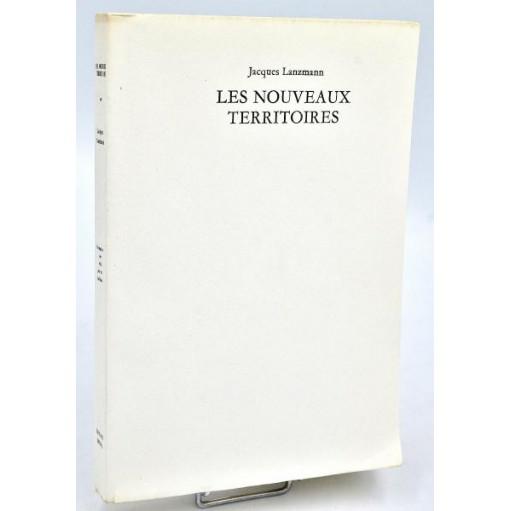 Jacques Lanzmann : LES NOUVEAUX TERRITOIRES. Tirage de tête