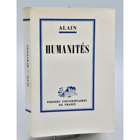Alain : HUMANITES - PUF 1960. Tirage de tête