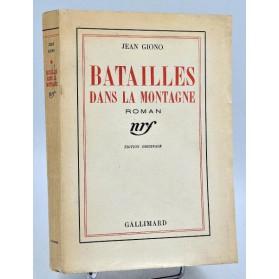 Jean Giono : BATAILLES DANS LA MONTAGNE. 1937-Edition originale, n° a/80 pur fil