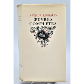 Arthur Rimbaud : OEUVRES COMPLETES - Editions de Cluny, 1945