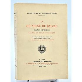 G. Hanotaux & Georges Vicaire : LA JEUNESSE DE BALZAC-IMPRIMEUR-DE BERNY. 1921