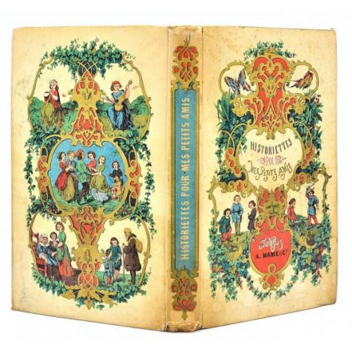 Hippolyte de Chavannes de La Giraudière : HISTORIETTES POUR MES PETITS AMIS - 1851