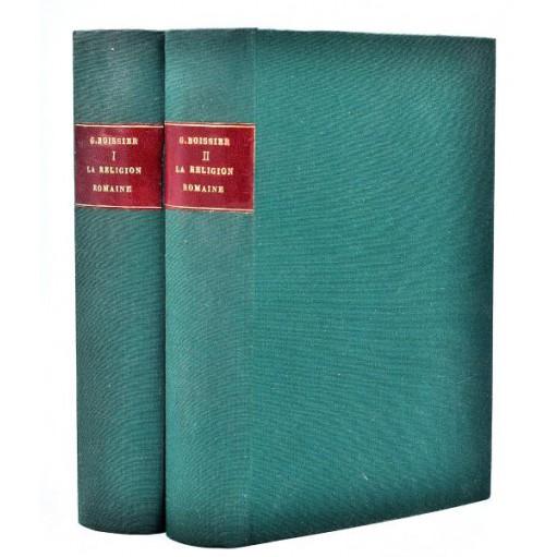 Gaston Boissier : LA RELIGION ROMAINE d'Auguste aux Antonin -1874
