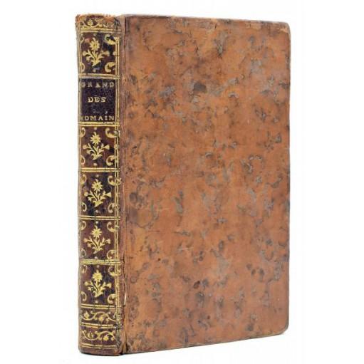 Montesquieu : CONSIDERATIONS SUR LES CAUSES DE LA GRANDEUR DES ROMAINS ET DE LEUR DECADENCE