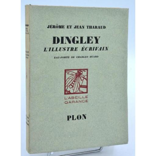 Jérome et Jean Tharaud : DINGLEY, L'ILLUSTRE ECRIVAIN - 1929