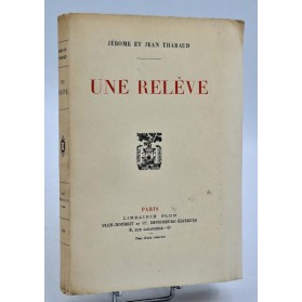 Jérome et Jean Tharaud : UNE RELEVE - 1924