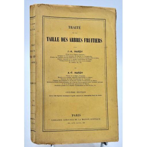 J.-A. Hardy : TRAITE de la TAILLE DES ARBRES FRUITIERS.