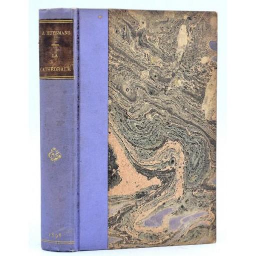 J.-K. Huysmans : LA CATHEDRALE - 1898