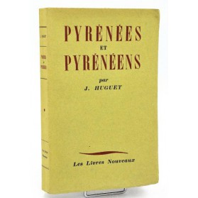 J. Huguet : PYRENEES ET PYRENEENS - 1941