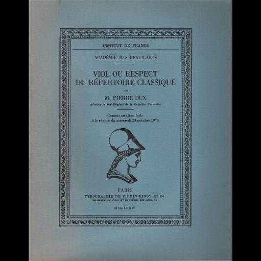 Viol ou respect du répertoire classique