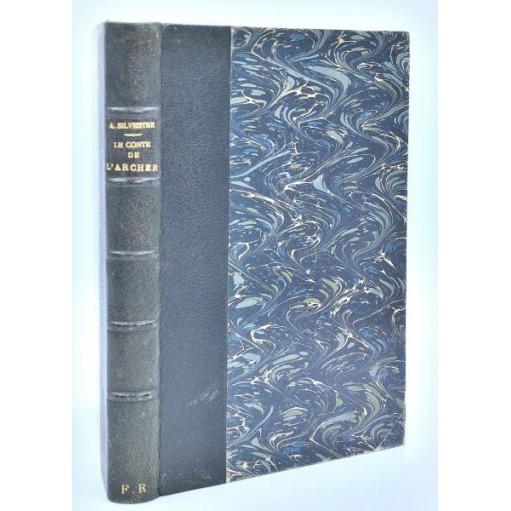 Armand Silvestre : LE CONTE DE L'ARCHER, illustration couleurs d'Armand Poirson -1883