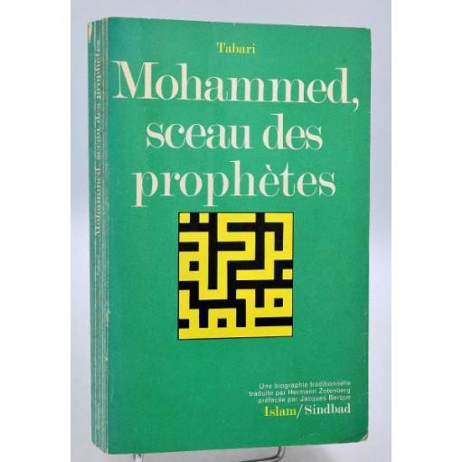 Tabari : MOHAMMED, SCEAU DES PROPHETES - Sindbad 1980