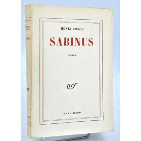 Henri Bosco : SABINUS - 1957. Edition originale numérotée sur pur fil