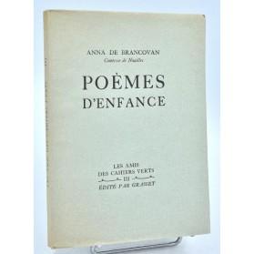 Anna de Brancovan [de Noaille] : POEMES D'ENFANCE - 1928, E.O. sur pur fil