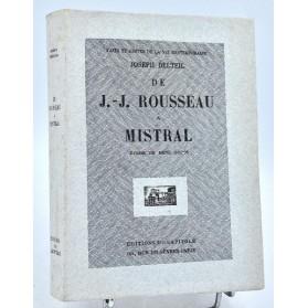 Joseph Delteil : DE J.-J. ROUSSEAU A MISTRAL -1928 - E.O., ex. num. sur Rives