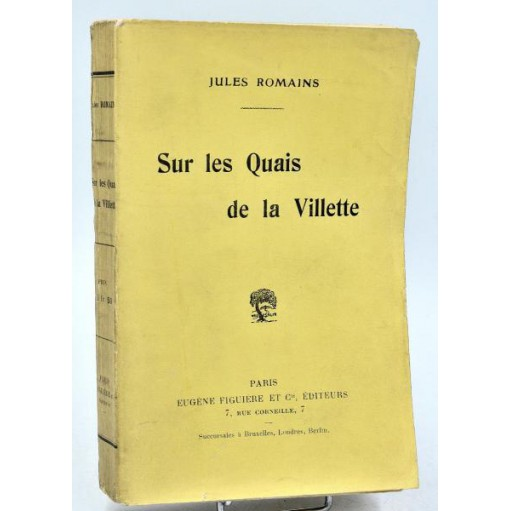 Jules Romain : SUR LES QUAIS DE LA VILLETTE - 1914
