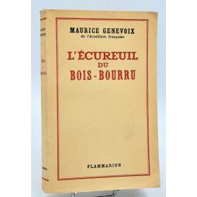 Maurice Genevoix : L'ECUREUIL DU BOIS-BOURRU - 1947. E.O. num. sur pur fil