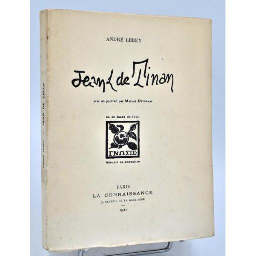 André Lebey : JEAN DE TINAN - 1921. Portrait par Maxime Dethomas