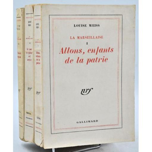 Louise Weiss : LA MARSEILLAISE. 3 volumes, complet 1945-47. Ed.Originale, Envoi