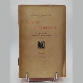 Sorciers et Magiciens Par Emile Gilbert 1985 EO