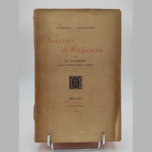 Sorciers et Magiciens Par E. Gilbert 1985 EO