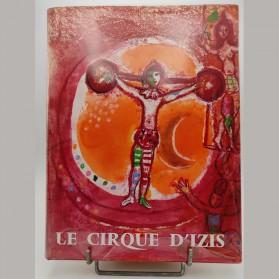 Jacques Prévert présente Le Cirque d'Izis André Sauret éditeur, 1965