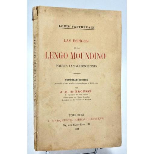 Louis Vestrepain : LAS ESPIGOS DE LA LENGO MOUNDINO -1911