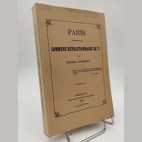 Georges Jeanneret - Paris pendant la Commune révolutionnaire de 71