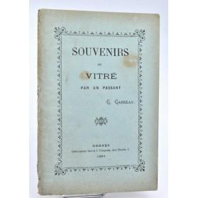 Georges Garreau : Souvenirs de Vitré par un passant. 1891
