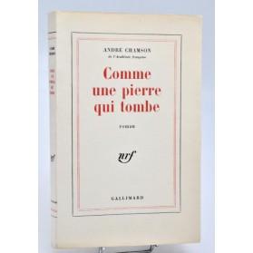 André Chamson : COMME UNE PIERRE QUI TOMBE. nrf 1964, E.O. pur fil