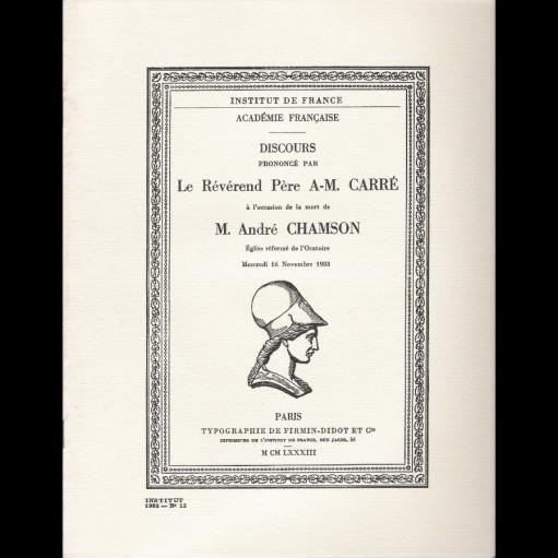Discours du RP A-.M. Carré à la mort de André Chamson