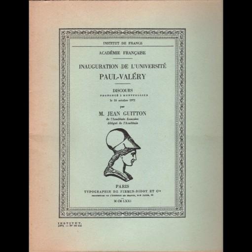 Inauguration de l'Université Paul Valéry