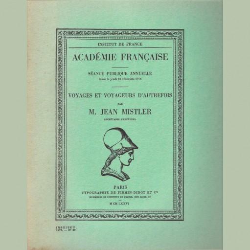 Voyages et voyageurs d'autrefois par M. Jean Mistler