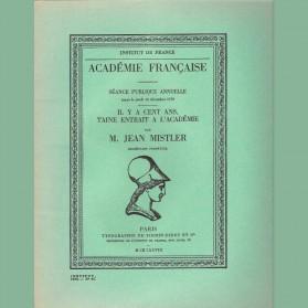 Il y a cent ans Taine entrait à l'Académie Par Jean Mistler