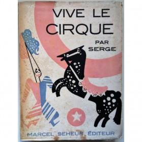 Vive le cirque par Serge