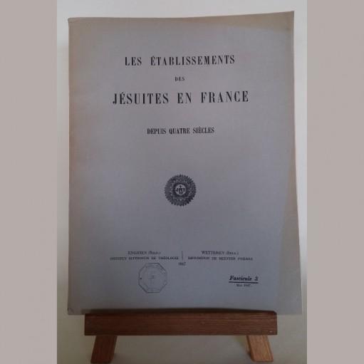 Les établissements des Jésuites en France depuis quatre siècles