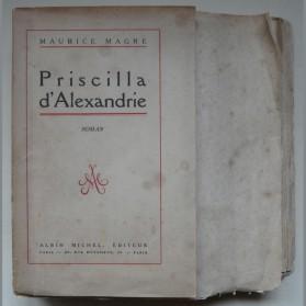 Maurice Magre Priscilla d'Alexandrie, Albin Michel 1925, édition originale numérotée