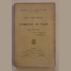 Les Polonais et la Commune de Paris par De Belina, Librairie Générale, 1871