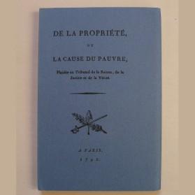 De la propriété ou la cause du pauvre, plaidée au tribunal de la raison, de la Justice et de la vérité, Editions EDHIS 1967