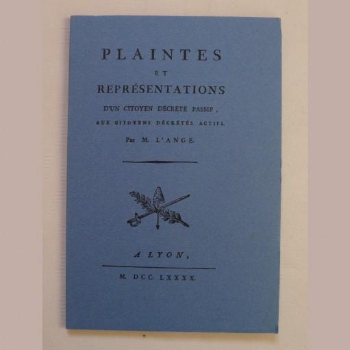 Plaintes et représentations d'un citoyen décrété passif aux citoyens décrétés actifs par M. L'Ange, Editions EDHIS 1967