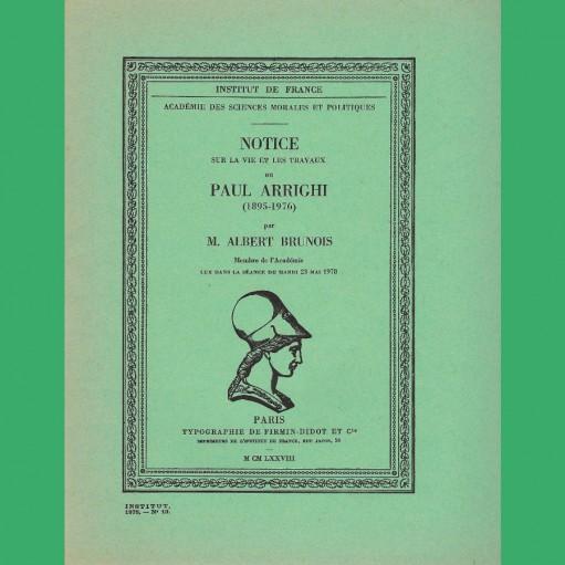 Notice sur la vie et les travaux de Paul Arrighi (1895-1976)