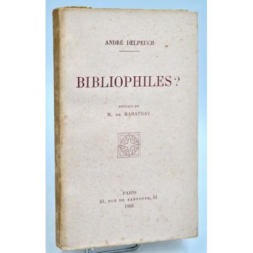 André Delpeuch : BIBLIOPHILES ?... 1926