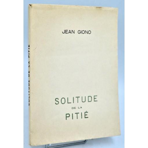 Jean Giono : SOLITUDE DE LA PITIE - 1930 aux Cahiers Libres