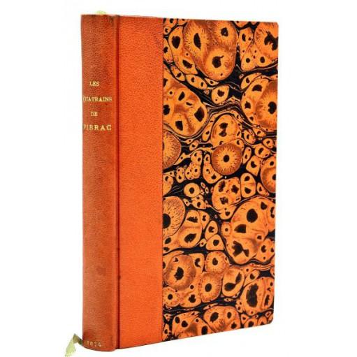 LES QUATRAINS DE PIBRAC suivis de ses autres poésies - 1874. Reliure par Canape