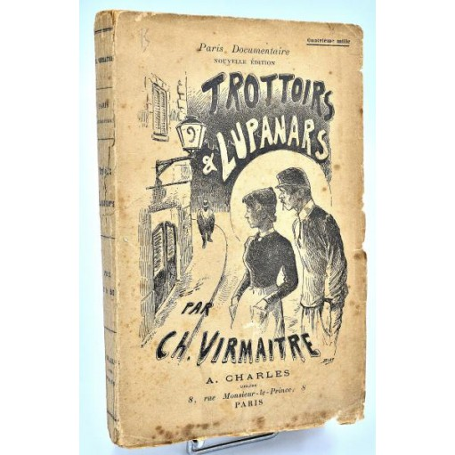 Prostitution, Charles Virmaitre: TROTTOIRS ET LUPANARS -1897
