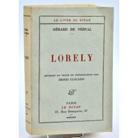 Gérard de Nerval : LORELY. Editions du Divan, 1928. Exemplaire sur Japon