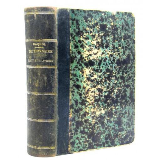 Jacques Baquol : DICTIONNAIRE, l'ALSACE ANCIENNE et MODERNE -1865