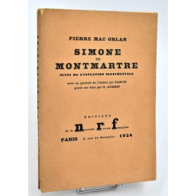 Pierre Mac Orlan : SIMONE DE MONTMARTRE - L'INFLATION SENTIMENTALE. 1924, Pascin