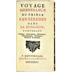[Bougeant] VOYAGE MERVEILLEUX du PRINCE FAN-FEREDIN DANS LA ROMANCIE-1735