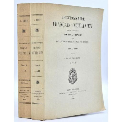 Louis Piat : DICTIONNAIRE FRANCAIS-OCCITANIEN. 1893-1894